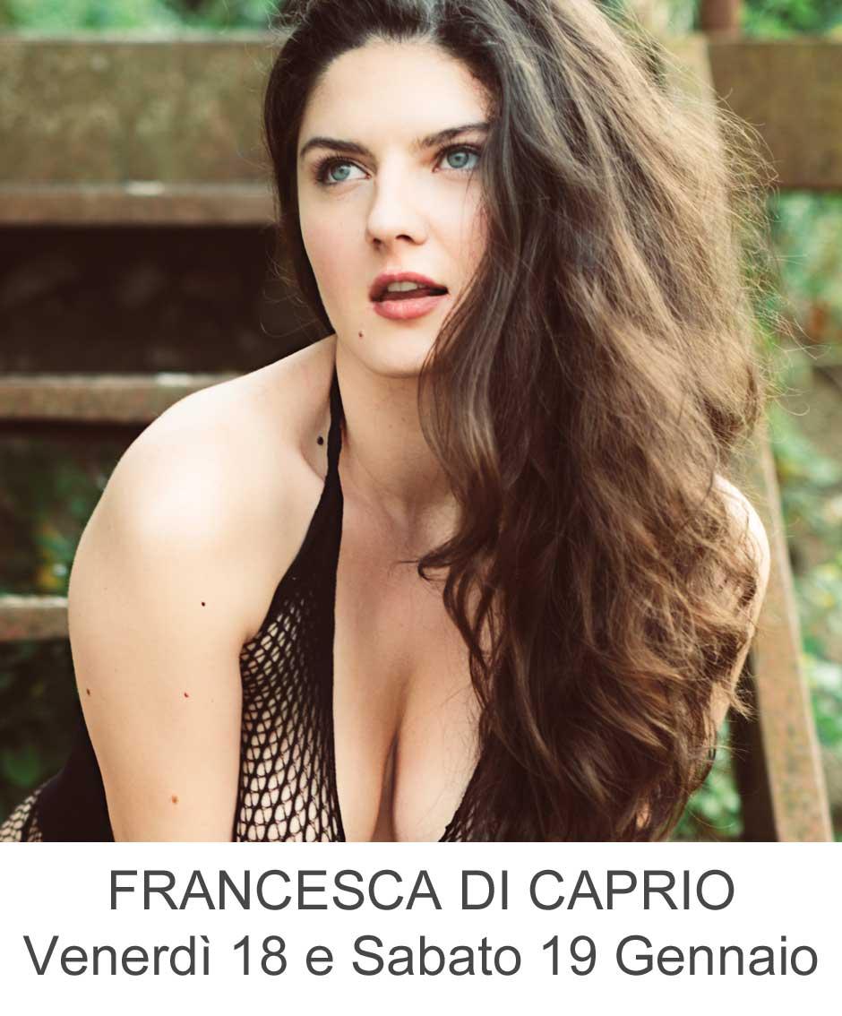 Francesca Di Caprio Venerdì 18 Sabato 19 Gennaio
