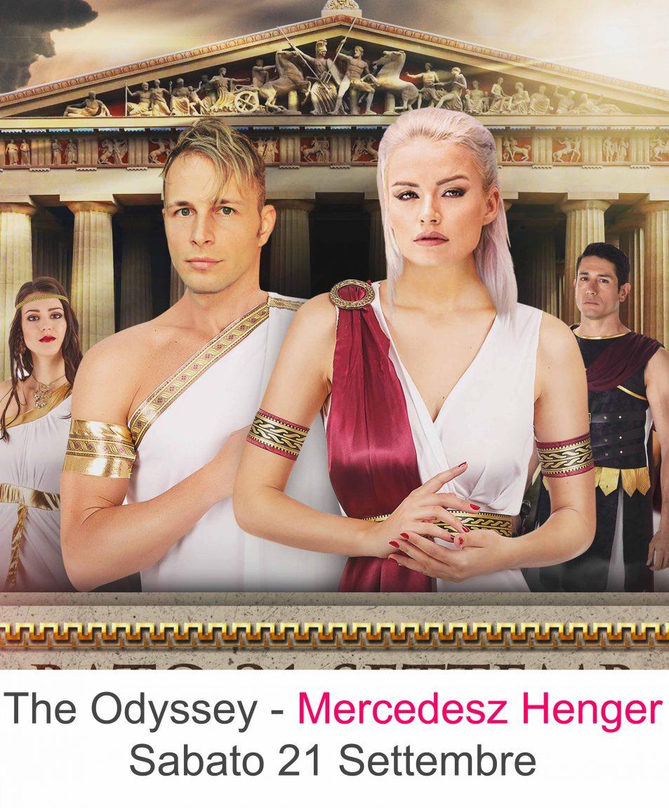 """The Odyssey """"Il grande ritorno di Ulisse"""" Madrina Mercedesz Henger"""