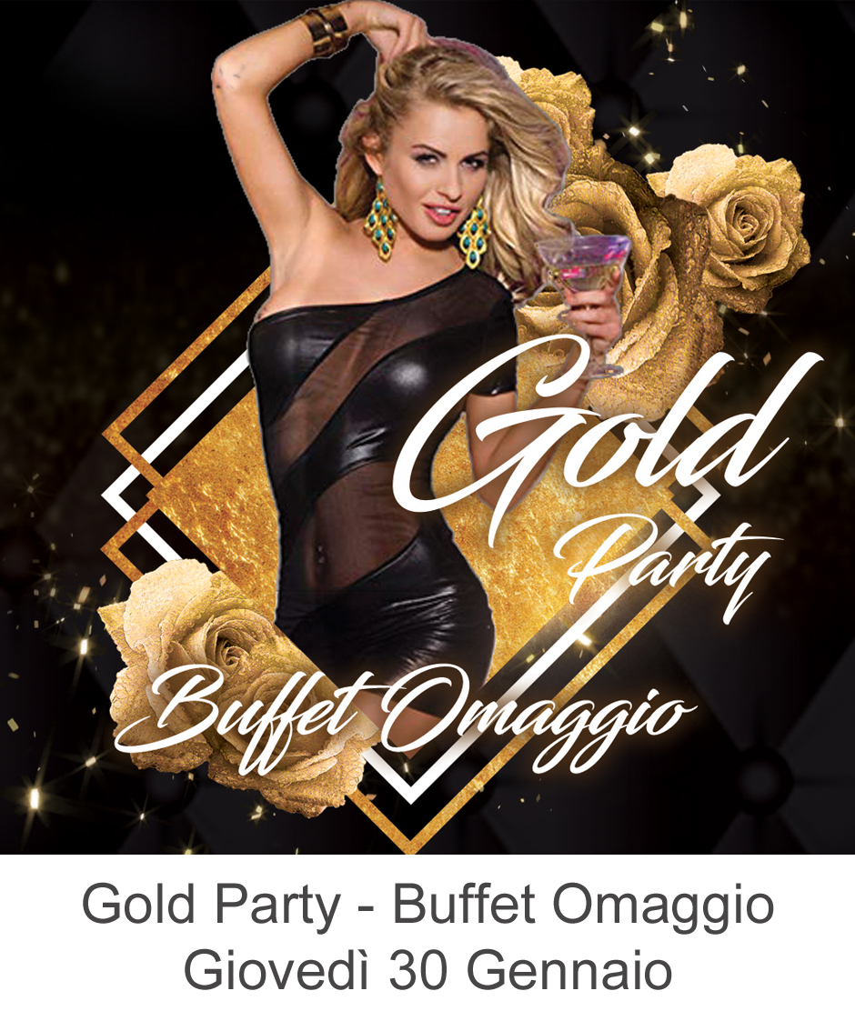 Gold Party giovedì 30 gennaio 2020