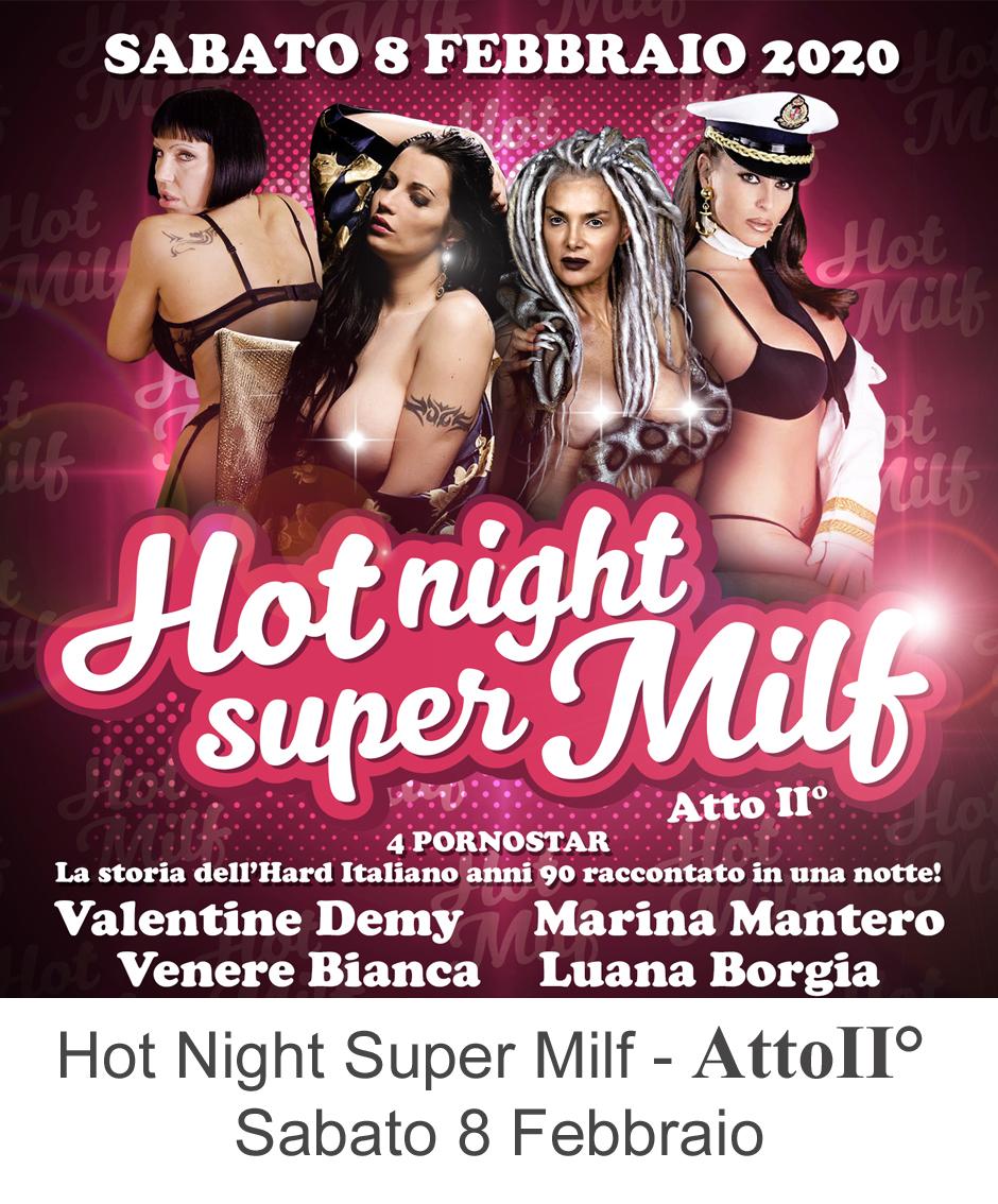 Hot Night Super Milf Sabato 8 Febbraio