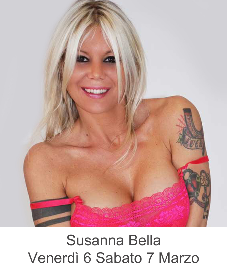 Susanna Bella Venerdì 6 Sabato 7 Marzo 2020