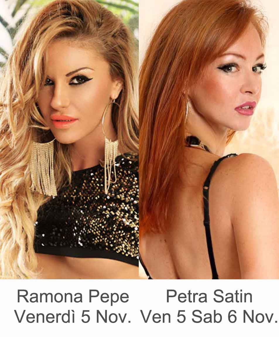 Ramona Pepe Petra Satin Venerdì 5 Sabato 6 Novembre